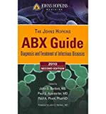 Johns Hopkins POC-IT Center ABX Guide: Diagnosis & Treatment of Infectious Diseases (Paperback) - Common