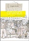 Vivere da grandi (8865120681) by Angelo Scola