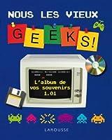 Complètement GEEKS ! - L'album de nos souvenirs 1.01