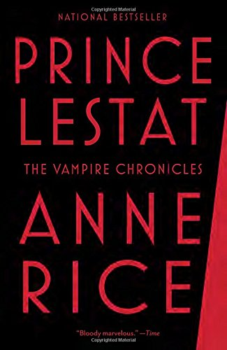 Prince Lestat: The Vampire Chronicles (Ann Rice Books compare prices)