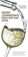 Hugh Johnson's Pocket Wine Book 2011