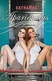 Extranas Apariencias = Strange Appearances (Generacion Dead) (Spanish Edition)