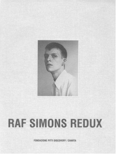 Raf Simons: Redux