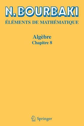 Algebre, Chapitre 8: Modules et anneaux semi-simples