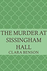 The Murder at Sissingham Hall (An Angela Marchmont Mystery #1)