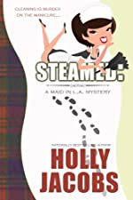 Steamed (A Maid in LA Mystery, Book #1)