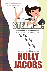 Steamed (A Maid in LA Mystery)