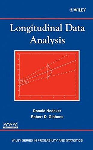 Longitudinal Data Analysis, by Donald Hedeker, Robert D. Gibbons