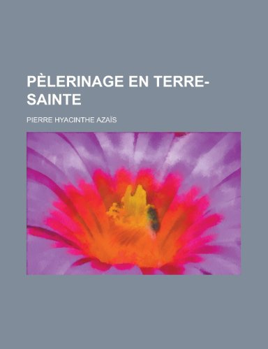 Pelerinage En Terre-Sainte