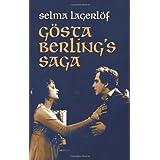 G�sta Berling's Saga (Dover Books on Literature & Drama) ~ Selma Lagerlof