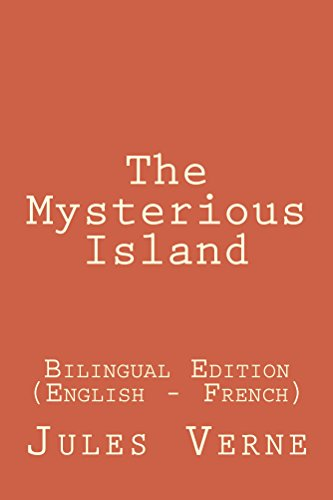 Jules Verne - The Mysterious Island: The Mysterious Island: Bilingual Edition (English - French)