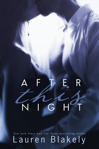 Lauren Blakely - After This Night (Seductive Nights Book 2)