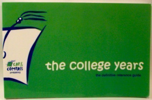 The College Years (the definitive reference guide)