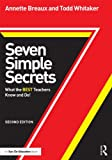 img - for Seven Simple Secrets: What the BEST Teachers Know and Do! (Eye on Education Books) book / textbook / text book