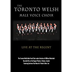The Toronto Welsh Choir - Live at the Regent Theater