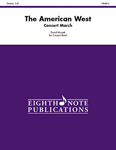 the-american-west-concert-march-conductor-score-eighth-note-publications