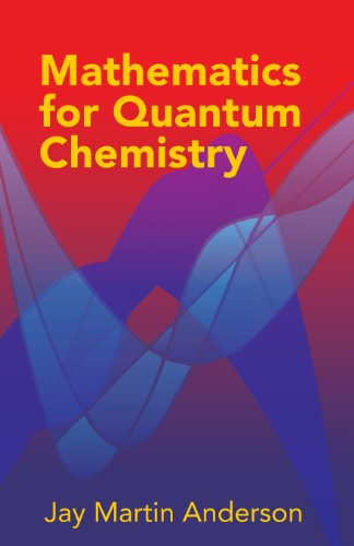 Mathematics for Quantum Chemistry (Dover Books on Chemistry)