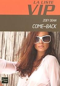 La Liste VIP, Tome 9 : Come-Back par Zoey Dean