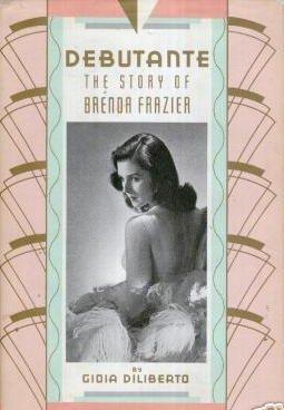 Debutante: The Story of Brenda Frazier, Diliberto, Gioia