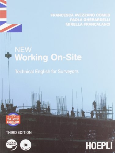 New working on-site. Technical english for surveyors. Per le Scuole superiori. Con CD Audio