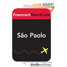 So Paulo, Brazil: Frommer's ShortCuts: Frommer's Shortcuts Series, Book 775