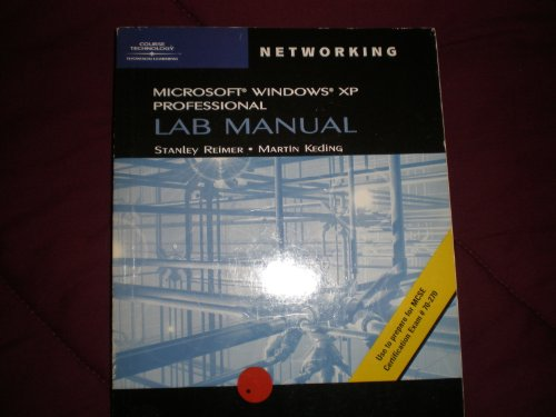 70-270: Lab Manual for MCSE / MCSA Guide to Microsoft Windows XP Professional