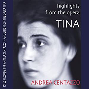 Highlights From The Opera Tina