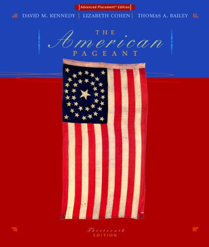The American Pageant, 14th Edition Textbook Notes