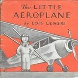 Little Aeroplane (0192795384) by Lenski, Lois