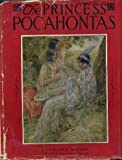 The Princess Pocahontas,
