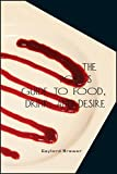 img - for The Poet s Guide to Food, Drink, & Desire book / textbook / text book