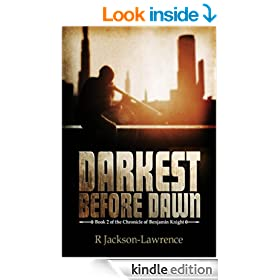 Darkest Before Dawn: Book 2 of The Chronicle of Benjamin Knight