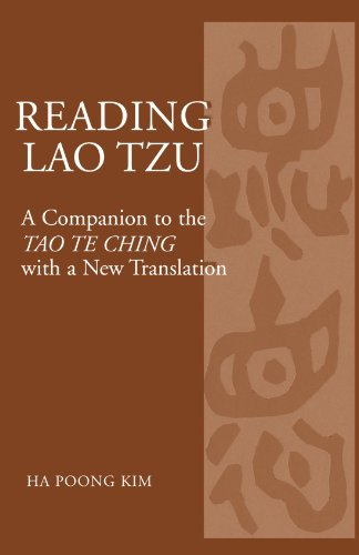Reading Lao Tzu: A Companion to the Tao Te Ching with a New Translation