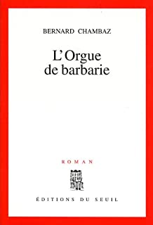 L'orgue de barbarie, Chambaz, Bernard