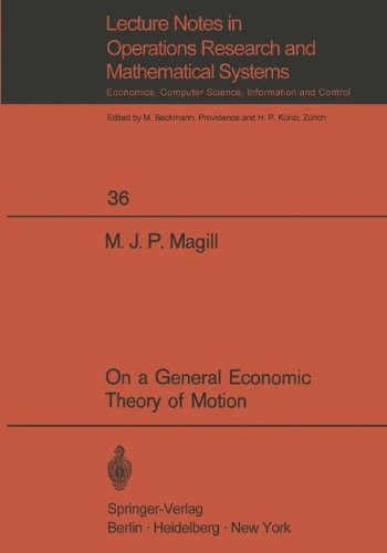 on-a-general-economic-theory-of-motion-lecture-notes-in-economics-and-mathematical-systems