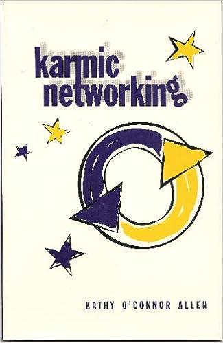 Karmic Networking, Allen, Kathy O'Connor