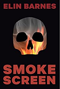 (FREE on 1/29) Smoke Screen by Elin Barnes - http://eBooksHabit.com