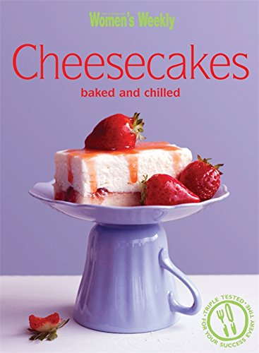 cheesecakes-baked-chilled-chilled-and-baked-the-australian-womens-weekly-essentials