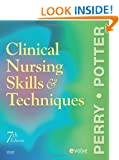 Clinical Nursing Skills and Techniques, 7e