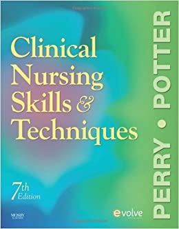 perry and potter clinical nursing skills and techniques pdf