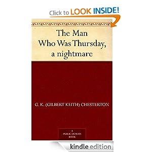 The Man Who Was Thursday, a nightmare G. K. (Gilbert Keith) Chesterton
