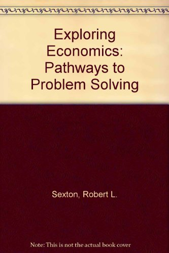 Exploring Economics: Pathways to Problem Solving