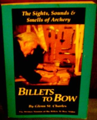 Billets to Bow: Sights, Sounds & Smells of Archery