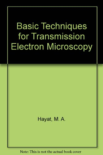 Basic Techniques for Transmission Electron Microscopy (Dsm Transmission compare prices)
