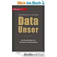 Data Unser: Wie Kundendaten die Wirtschaft revolutionieren