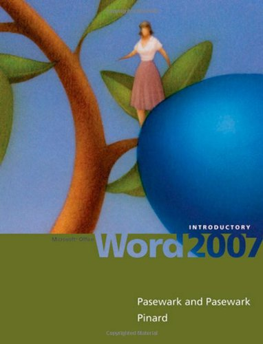 Microsoft Office Word 2007: Introductory (Sam 2007 Compatible Products)
