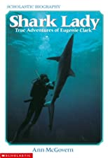 Shark Lady: True Adventures of Eugenie Clark (Scholastic Biography)