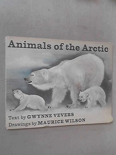 Animals of the Arctic (Bodley Head Natural Science Picture Books)