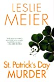 St. Patrick's Day Murder (Lucy Stone Mysteries, No. 14) (0758207034) by Meier, Leslie