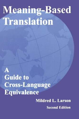 Meaning-Based Translation: A Guide to Cross-Language...